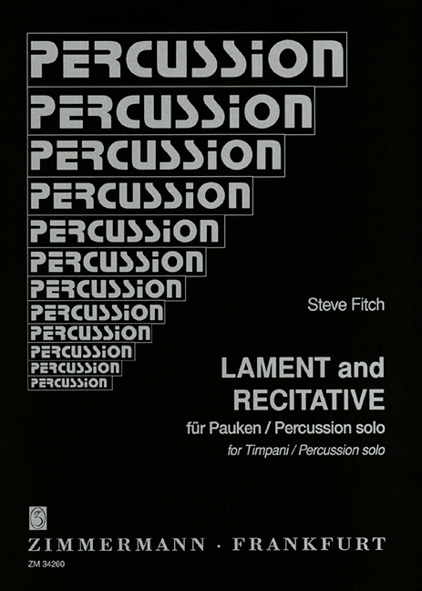 Lament And Recitative Fitch Steve Timpani/percussion 9790010342603 Curing Cough And Facilitating Expectoration And Relieving Hoarseness Percussion Musical Instruments